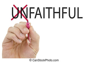 Changing word Unfaithful into Faithful by crossing off...