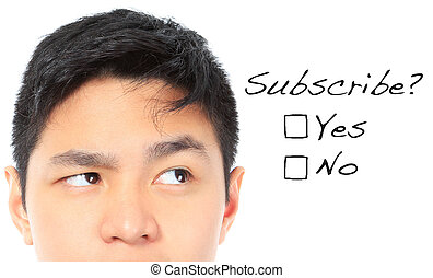 Would You Like To Subscribe - A teenager thinking of...