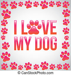 i love my dog over gray background vector illustration