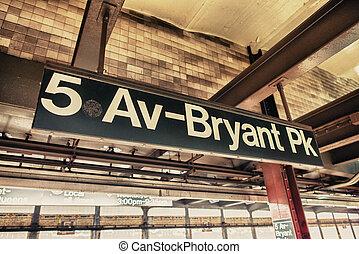 5av - Bryant Park subway sign,