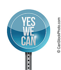 yes we can road sign illustration