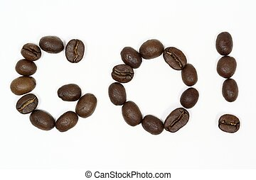 Go Coffee - Macro shot of coffee beans arranged to say GO...