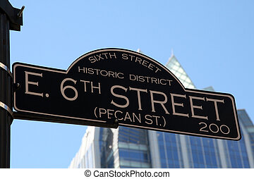 6th Street in Austin Texa - The 6th Street road sign 6th...