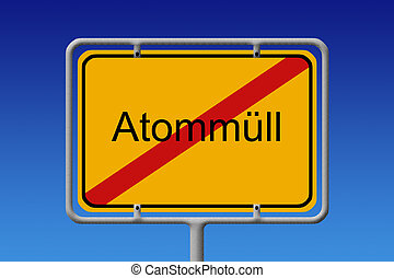 Nuclear waste city sign - Illustration of a German city sign...