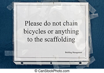 please do not chain - printed do not chain sign at the...