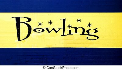 Bowling - Blue and yellow vintage bowling center sign