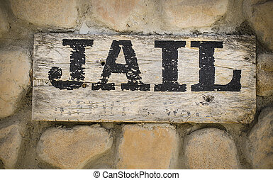Jail sign wild west