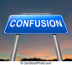 Confusion concept. - Illustration depicting a sign with a...