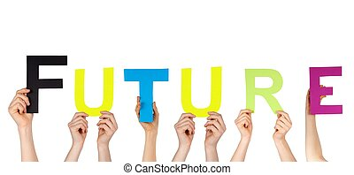 hands holding future - many hands holding the word future,...