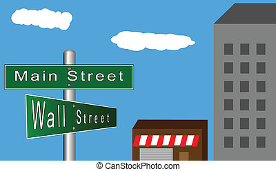 Main Street versus Wall Street - Green street signs posted...