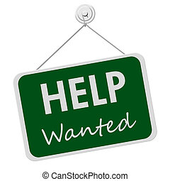 Help Wanted Sign - A green and white sign with the words...