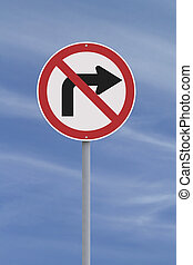 Do Not Turn Right - A no right turn road sign