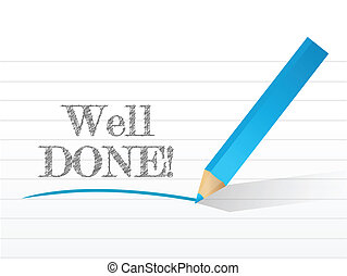 well done in white notepad space illustration design over...