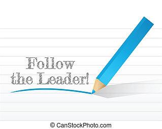 Follow The Leader written
