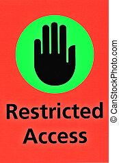 That Access is Restricted! - A symbol for restricted access