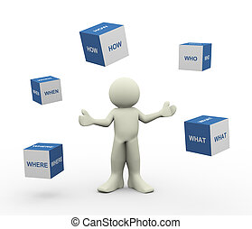 3d man and question words cubes - 3d illustration of person...