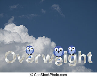 Overweight text and comical fat bird against a cloudy blue...