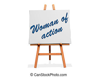 Woman of Action on a sign.