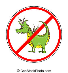 sign prohibiting Dragons
