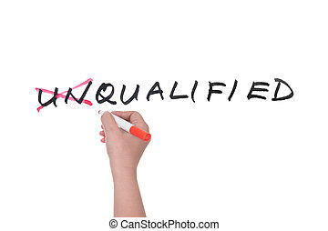 Unqualified to qualified conceptional words on whiteboard
