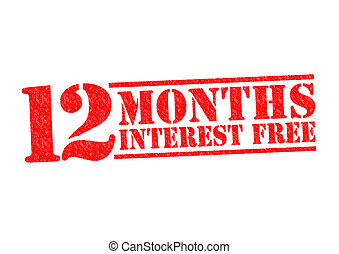12 MONTHS INTEREST FREE Rubber Stamp over a white...