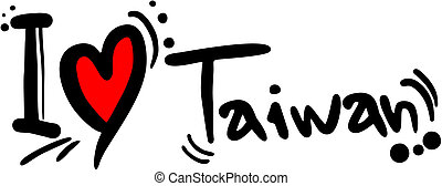 Taiwan love - Creative design of Taiwan love