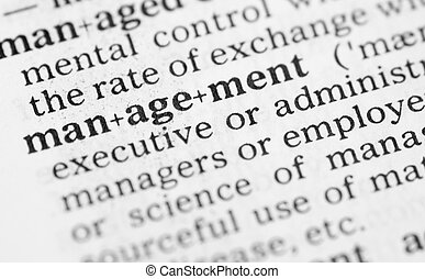 Macro image of dictionary definition of management - Macro...