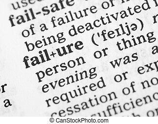 Macro image of dictionary definition of failure