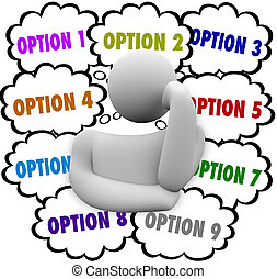 Person Considers Many Options Choose Best Choice - A thinker...