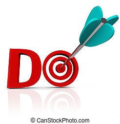 Do Arrow in 3D Word Take Action Go Forward - The word Do in...