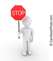 Person denies way - 3d person is holding a stop sign