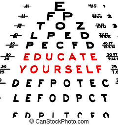 Educate Yourself - Abstract eye chart background design...