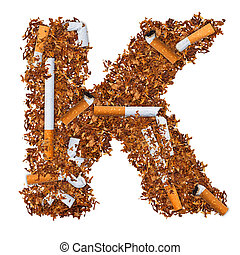 Letter K made of cigarettes and dried smoking tobacco