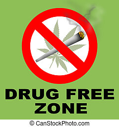 Drug Free Zone - A Drug Free Zone Sign