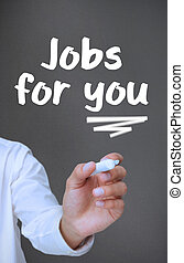 Businessman writing jobs for you with a marker on grey...