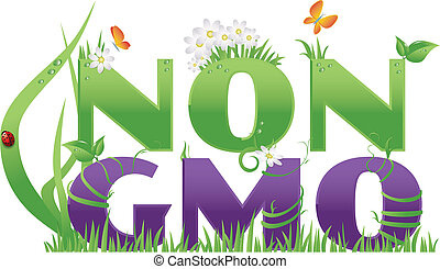 Non GMO/ Non GMO text decorated with flowers,grass,water...