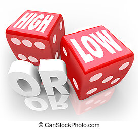 High or Low Two Dice Words Minimum Maximum More Less - The...