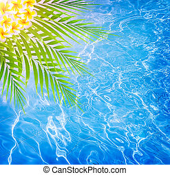 Abstract water background, fresh palm leaves and frangipani...