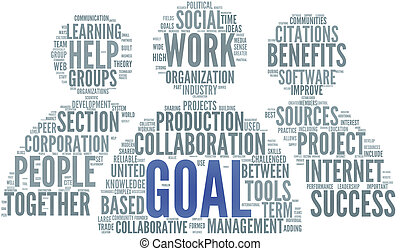 Goal concept in word tag cloud - Goal and work concept in...