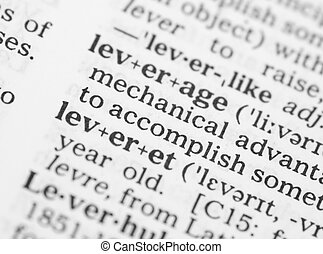 Macro image of dictionary definition of leverage - Macro...