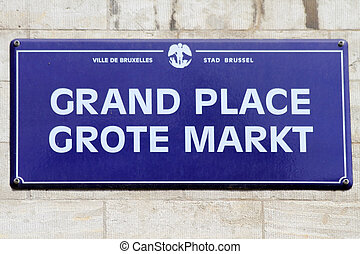 Brussels street sign : Grand Place - navy blue and white...