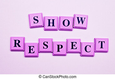 Show Respect - Show Respect spelled out in colored blocks