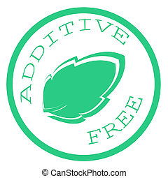 Additive free - Stamp with text additive free inside, vector...