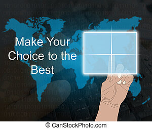 Make your choice to the best 09.07.13