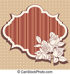Retro frame with roses and striped background within the...