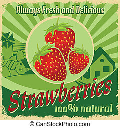 Vintage poster for strawberries farm - Vintage poster...
