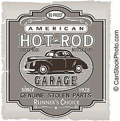 Hotrod Runner garage - vintage car vector for T-shirt...