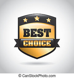 best choice shield over gray background vector illustration