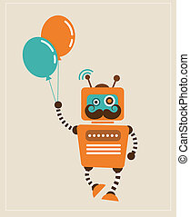 Hipster Vintage retro Robot with balloons - Hipster Vintage...