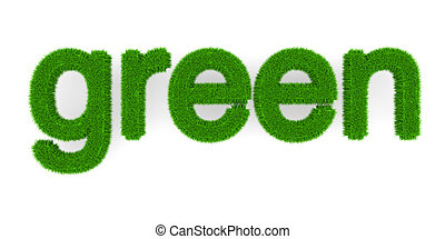 Green - The word Green. Symbol for ecology. 3d illustration.
